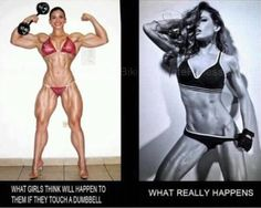 "Women do NOT have the levels of testosterone necessary to ""bulk up"" the way men do. LIFT WEIGHTS if you want to be ""tone"" ""lean"" or ""muscular"". Spending hours on the cardio will NOT ""tone"" you…  Just like picking up a heavy dumbbell will NOT make you blow up the next day like Arnold Schwarzenegger. It takes YEARS to develop bodybuilder-size muscle and that is with intense, consistent training, diet, steroids oftentimes and an extreme lifestyle commitment!"