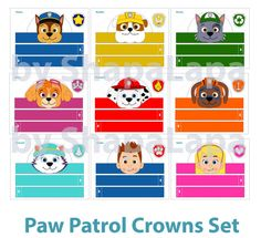 Set consists of 9 crowns with different heroes of Paw Patrol such as:  • Chase • Rubble • Rocky • Marshall • Skye • Zuma • Everest • Ryder • Katie