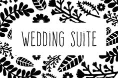 Wedding Suite by @Graphicsauthor
