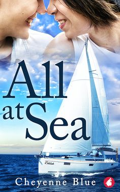 Buy All at Sea by Cheyenne Blue and Read this Book on Kobo's Free Apps. Discover Kobo's Vast Collection of Ebooks and Audiobooks Today - Over 4 Million Titles! Perfect Together, Out To Sea, Opposites Attract, English Book, The Real World, Book Authors, Book Club Books, Book Publishing, Audio Books