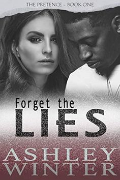 FORGET THE LIES: - A Christian Romantic Suspense Series by Ashley Winter Book 1, This Book, So Called Friends, Christian Backgrounds, Forget, Ashley S, I Want To Know, Page Turner, Back To Work
