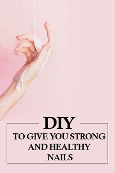 Diy to Give You Strong and Healthy Nails - trendstutor Brittle Nails, Healthy Nails, Things To Come, Strong, Nail Art, Diy, Women's Fashion, Fashion Women, Bricolage