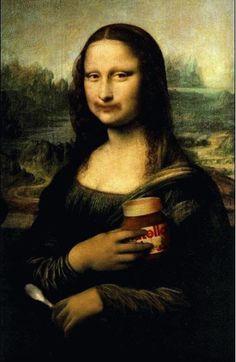 Even Mona Lisa... :)