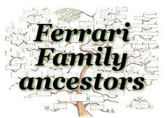 Le persone Famiglia Ferrari hanno avi famosi ! #FerrariFamilyancestors  #FFancestors