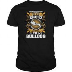 Awesome Tee Caring Friend Good Heart I Love My Bulldog Dog TShirts  Mens Premium TShirt Shirts & Tees