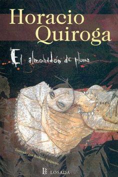Horacio Quiroga (Uruguay 1878-Buenos Aires 1937) fue el gran cuentista latinoamericano de la primera mitad del siglo XX. Siempre se sintió atraído por los temas que abarcaban aspectos extraños de l...
