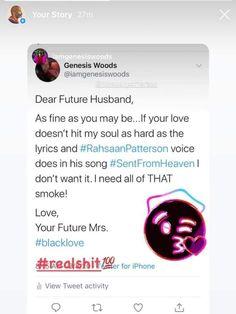 Dear Future Husband, Black Love, Your Story, Love Of My Life, Lyrics, Love You, Songs, Te Amo, Je T'aime