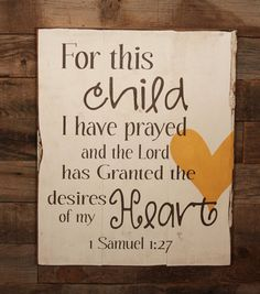 Large Wood Sign For This Child I Have Prayed by dustinshelves