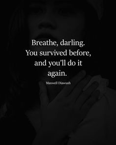 Inspirational survival quotes The Effective Pi Quotes Deep Feelings, Hurt Quotes, Badass Quotes, Real Quotes, Mood Quotes, Wisdom Quotes, Quotes To Live By, Positive Quotes, Motivational Quotes