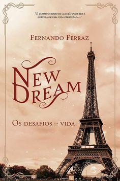 Pré-Venda | New Dream: Os Desafios da Vida de Fernando Ferraz - Cantinho da Leitura