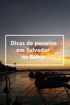 Salvador, Dicas de Salvador, O que fazer em Salvador, Bahia, Turismo em Salvador, Passeios em Salvador, Nordeste, Brasil, Brazil #salvador #bahia #pordosol #praia