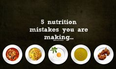 5 Nutrition Mistakes which are ruining your progress - Move Love Eat - Health and Fitness Blogger
