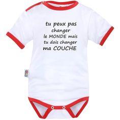 Body bébé message rigolo : tu peux pas changer le MONDE - SiMedio