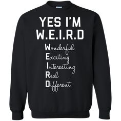 Yes I'm W. T-shirts Hoodies & Sweatshirts available Funny Weird - Funny Nerd Shirts - Ideas of Funny Nerd Shirts - Yes I'm W. T-shirts Hoodies & Sweatshirts available Funny Weird Shirts Sarcastic Shirts, Funny Shirt Sayings, Shirts With Sayings, Clothes With Quotes, Funny Hoodies, Funny Sweatshirts, Funny Shirts, Meme Shirts, Bff Shirts