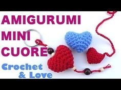 Tutorial Mini Cuore Amigurumi - YouTube