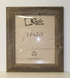 Rustic Decor features rustic frames and barn wood accessories made from reclaimed wood. Reclaimed wood is also often called barnwood or barn wood as well. 16x20 Picture Frame, 16x20 Frame, Wooden Picture Frames, Frames On Wall, Reclaimed Wood Frames, Rustic Frames, Rustic Wall Decor, Weathered Wood, Recycled Wood