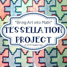 Tessellation Project! Art In Math-Great End of the Year Activity!This a very fun way to integrate Art into Math. This file includes .pdf slides to show your students how to create the image to tessellate. Students will be shown two ways to create an image to tessellate.
