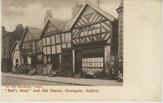Bull's Head and old houses, Greengate, Salford, UK Postcard Album, Salford City, Manchester City, Old Houses, Louvre, British, Memories, Building, Places
