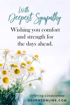 Quote images to help express condolences and sympathy upon the death of a friend's loved one. With Deepest Sympathy Quotes of Comfort. #sympathy