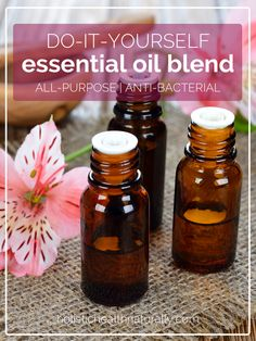 Do It Yourself Essential Oil Blend | all-purpose anti-bacterial | holistichealthnaturall.com