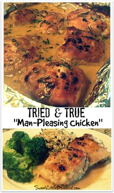 """Man-Pleasing Chicken""  (Also known as Holy Yum Chicken,  Maple-Dijon Chicken, MapleMustard Chicken), Tried & True recipe from Witty in the City! Just 4 ingredients for the sauce - mix, pour over the chicken and bake! In under an hour you have a fabulous meal! 