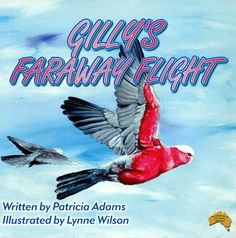 Gilly's Far Away Flight is Patricia Adams 5th book. Featuring the exquisite Australian Galah on his long flight across New South Wales. A delightful book for children learning to read, and is about Gilly's long journey through New South Wales. Written by retired school reader, Patricia Adams now spends her days, writing more books and reading her stories to groups of young children. Suits children learning to read between the ages of 3-4 to 7-8 years old. Learn To Read, Kids Learning, Childrens Books, Writing, South Wales, Young Children, Reading, Illustration, Journey