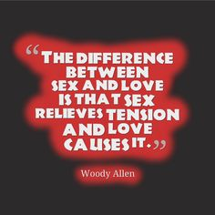 Another awesome sex quote from Woody Allen. Source: TheStallionStyle.com