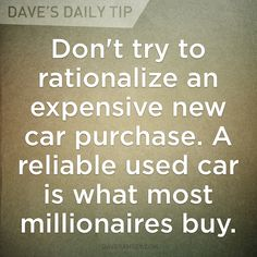 Dr. Tom Stanley's research shows most millionaires have never leased a car, and many buy used. New cars are the biggest waste of money! So happy we realize that!