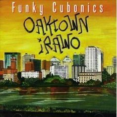 "Oaktown Irawo's ""Funky Cubonics"" is an insanely great album!!!!!   This group deserves so much acclaim and strangely so few know their music.  I love every thing about this CD.  What might be my favorite aspect is their use of bassoon, as well as their fusion of Cuban styles with jazz and funk and precise killer musicianship."