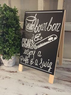 bourbon and cigar sign  have a piff and swig bar by MelanieLupien