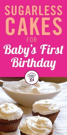 13 Sugarless Cakes for Baby's First Birthday - The traditional smash cake does not have to be high in sugar. Cakes can be sweetened with fruits, such as bananas, or even applesauce. Here you will find a list of 13 recipes for sugarless birthday cakes that are suitable for 12 month olds. Did I also mention that they are incredibly delicious?