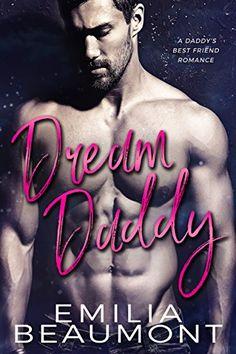 Dream Daddy (a Daddy's Best Friend Romance) by Emilia Bea... https://www.amazon.com/dp/B06XQ6QK97/ref=cm_sw_r_pi_dp_x_Oui0ybCD80QWN
