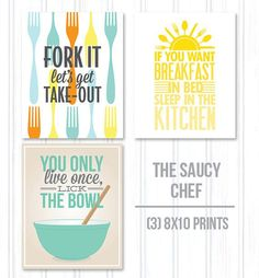 Kitchen quotes, Saucy chef kitchen art 3 pack - 8x10 print pack, funny kitchen art, pyrex lick the bowl, sleep in the kitchen, fork it on Etsy, $38.00