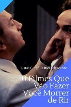 Top10 Dez Filmes Que Vao Fazer Voce Morrer De Rir Filmes