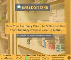 "START YOUR ONLINE PHARMACY with EMedStore: Healthcare IT Company  You can make your pharmacy to ""ONLINE PHARMACY"" and be a part of growing industry by making your own mobile app and website within 10 days at lowest price for ""Online Pharmacy"" to expand business and increase sales.  For more information visit http://www.emedstore.in/ call on +91 97377 12429 (whatsapp) / 079 4800 1671 or send email on info@emedstore.in  Marketing & Sales App for ""Your Pharmacy""…"