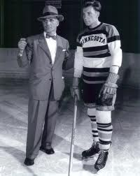 Two Eveleth Legends. John Mariucci and John Mayasich. Both members of the United States Hockey Hall of Fame in Eveleth.