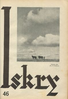 "Iskry No. 46, 05.11.1932, Y. X Photograph on the cover by F. Munkascy ""Jesienna orka"""