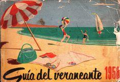 Guía del Veraneante 1958. Guía Anual de Turismo de la República de Chile. Editada por la Sección Propaganda y Turismo de la Empresa de los Ferrocarriles del Estado.