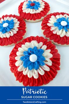 These gorgeous Patriotic Sugar Cookies are made with red white and blue Buttercream Frosting and are the perfect dessert for a 4th of July Party. Easier to make than they look, we have detailed instructions on how to create these beautiful and festive Fourth of July cookies. Pin this yummy 4th of July dessert for later and follow us for more great 4th of July Food Ideas. #4thofJuly #fourthofjuly #4thofJulyTreats #MandMs #RedWhiteandBlue #FrostedCookies #TwoSistersCrafting
