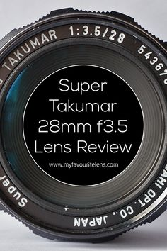 The Super-Takumar 28mm f3.5 is the third vintage lens I bought, and it helped me…