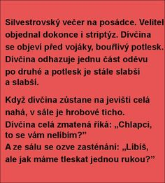 Silvestrovský večer na posádce. Best Quotes, Humor, Funny Jokes, Lol, Memes, Best Quotes Ever, Husky Jokes, Humour, Meme