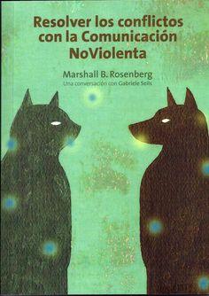 resolver los conflictos con la comunicacion no violenta-marshall b. rosenberg-gabriele seils-9788415053057