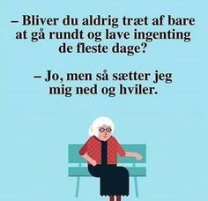 Hyggestedet.dk - Danmarks sjoveste hjemmeside. Funny Signs, Funny Memes, Life Inspiration, Proverbs, Philosophy, Texts, Advice, Thoughts, Sayings