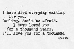 """""""A Thousand Years"""" by Christina Perri. From the Twilight trilogy..So describes how I feel about Michael.."""