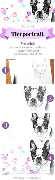 Schritt für Schritt: #Hund malen in Aquarell   Portrait   Zeichnen   DIY   Tipps   Anleitung   kreativ   Kunst   Tierportrait   Hunde   Boston Terrier   Aram und Abra   www.aram-und-abra.de