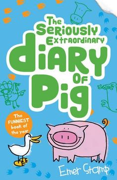 49dede173829 From The Seriously Extraordinary Diary Of Pig