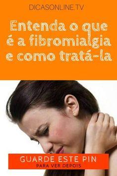 Fibromialgia o que é, fibromialgia o que é | Entenda o que é a fibromialgia e como tratá-la | Ainda separamos 5 passos para evitar os desconfortos da doença. | Veja como aliviar alguns dos sintomas.