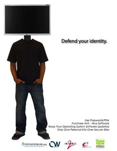 """2009 Student Poster Contest Silver Winner: """"Defend Your Identity"""""""