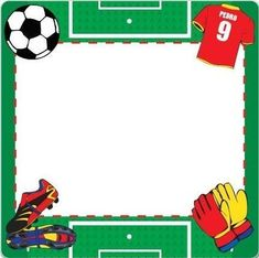 Invitaciones de fútbol Soccer Birthday Parties, Football Birthday, Soccer Party, Sports Party, 30th Birthday, Birthday Party Themes, Math Border, Border Templates, Soccer Theme