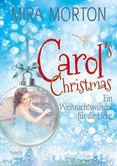 Carol's Christmas: Ein Weihnachtswunder für die Liebe von... https://www.amazon.de/dp/B01MQHDN24/ref=cm_sw_r_pi_dp_x_JevDybF4YV0CN